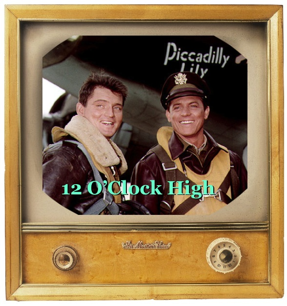 12 O'Clock High tv show watch free on classic tv on the web